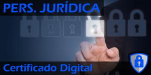Solicitar Certificado Digital de Persona Jurídica