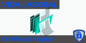 Solicitar vida laboral con Certificado Digital destacada