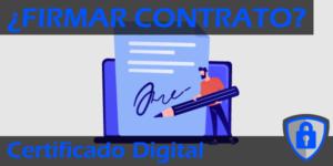 Firmar Contrato con Certificado Digital Destacada